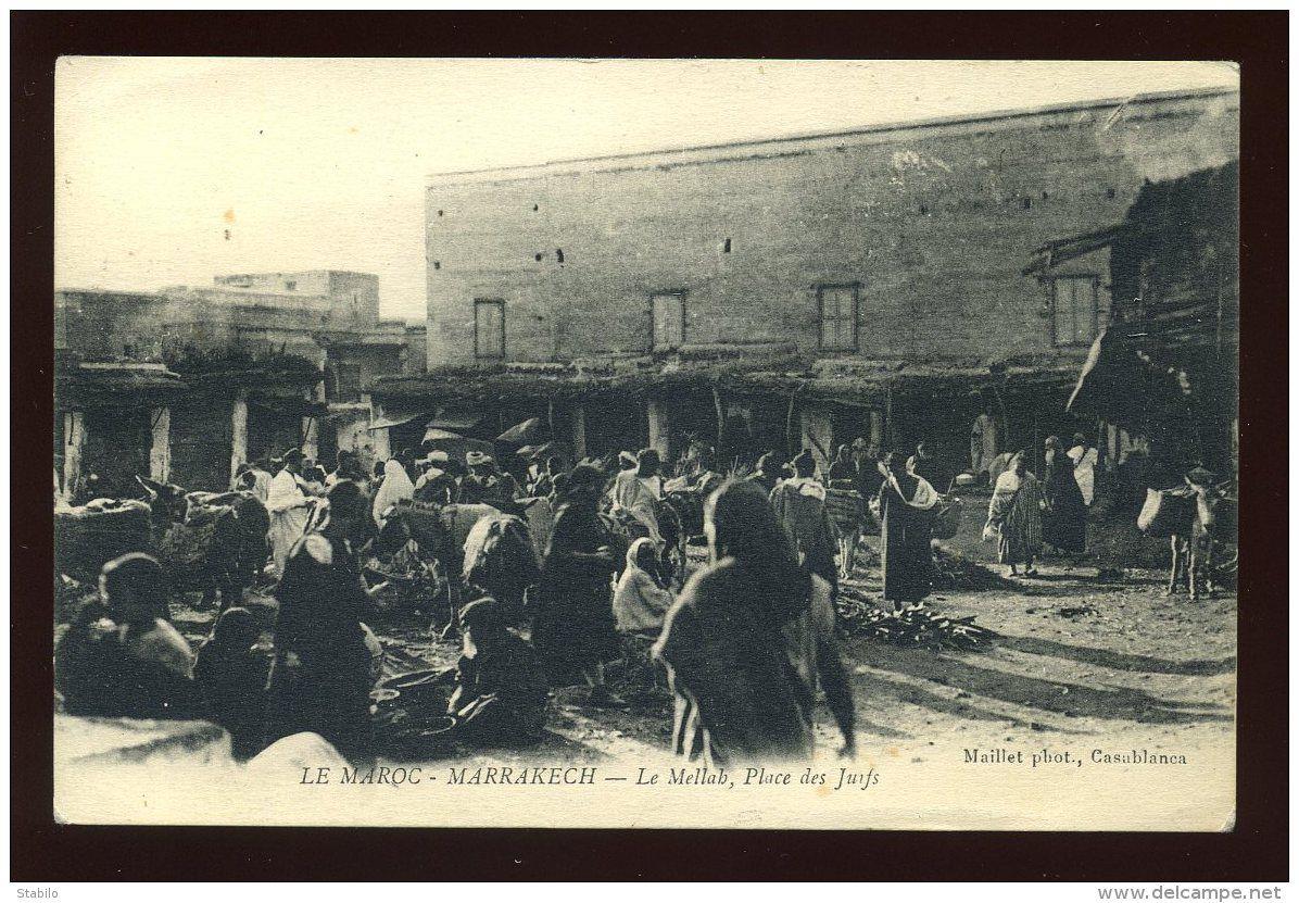 Le Mellah Marrakech Maroc Place des Juifs